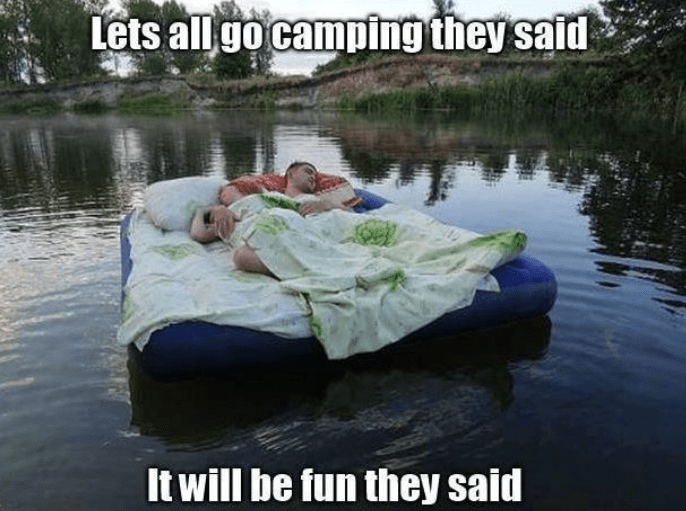 funny-meme-lets-all-go-camping-they-said